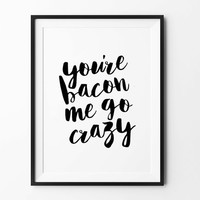 Funny Quote prints, wall art prints, typography poster, black and white, scandinavian art, minimalist print, poster, prints, wall decor