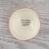 """Tiny Trinket Dishes """"You Make My Heart Happy"""" by Natural life"""