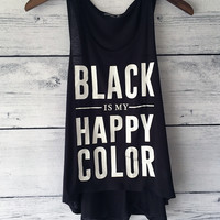 Black is My Happy Color Tank