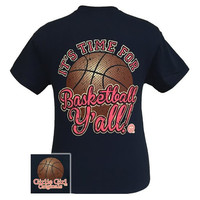 Girlie Girl Originals Its Time For Basketball Yall T-Shirt