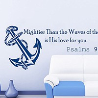 Wall Decals Quotes Vinyl Sticker Decal Quote Psalms 93:4 Mightier Than the Waves of the Sea is His love for you Anchor Home Decor Nautical Bedroom Art Design Interior NS580