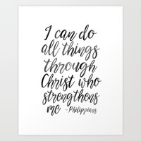 I Can Do All Things Through Christ Who Strengthens Me, Philippians Quote,Christian Art,Bible Verse,H Art Print by Printable Aleks