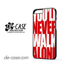 Liverpool You'll Never Walk Alone For Iphone 6 Iphone 6S Iphone 6 Plus Iphone 6S Plus Case Phone Case Gift Present YO