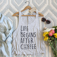 Life Begins After Coffee Tank