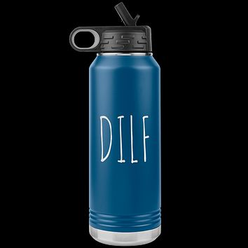 DILF Water Bottle For New Dad Funny Father's Day Gift Baby Shower Future Dad Pregnant Congratulations 32oz BPA Free