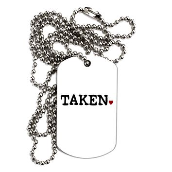 Taken Adult Dog Tag Chain Necklace by TooLoud