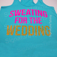 Bride gift womens tank Sweating for the wedding tank top racerback workout tank fitness tank top flowy gym aqua