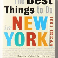 The Best Things To Do In New York: 1001 Ideas by Anthropologie Multi One Size Gifts