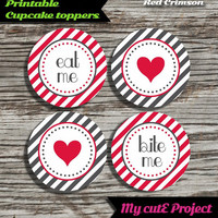 """Eat Me...Bite Me...Heart - Cupcake toppers - Red Crimson & Grey - Instant Download - Party printable - Party favor - Candy Bar - 5 cm / 2"""""""
