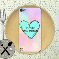 Future Mrs. O'Brien Pastel Tumblr Candy Heart Teen Wolf Custom Rubber Case iPod 5th Generation and Plastic Case For The iPod 4th Generation
