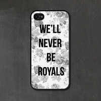 Floral iPhone 5 Case - Roses Plastic iPhone 5s Case - Black Grey and White - Typography We'll Never Be Royals