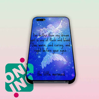 Galaxy The Little Mermaid Quotes iPhone Case Cover | iPhone 4s | iPhone 5s | iPhone 5c | iPhone 6 | iPhone 6 Plus | Samsung Galaxy S3 | Samsung Galaxy S4 | Samsung Galaxy S5