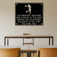 Vinyl Wall Decal Sticker Greatest Weakness Quote #5356