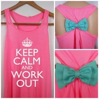 Bow Tank Top / Keep Calm and Work Out / Bow Tank Top / Workout Tank / Crossfit Tank Top / Gym Tank