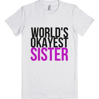 World's Okayest Sister Women's T-Shirt