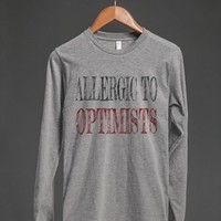 ALLERGIC TO OPTIMISTS