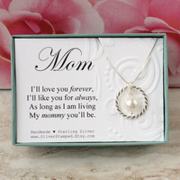 Gift for mom necklace I'll love you forever sterling silver eternity circle necklace with Swarovski pearl in a gift box Mother's Day gift