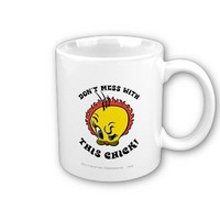 Tweety Don't Mess With This Chick Coffee Mugs from Zazzle.com