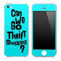 "Turquoise ""Can We Go Thrift Shopping"" iPhone Skin"
