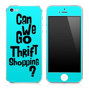 """Turquoise """"Can We Go Thrift Shopping"""" iPhone Skin"""