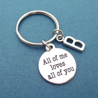 Personalized, Letter, Keychain, Keyring, All of me loves all of you, Key chain, Gift, Jewelry, Key, Ring, Initial, Accessories
