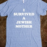 I Survived A Jewish Mother