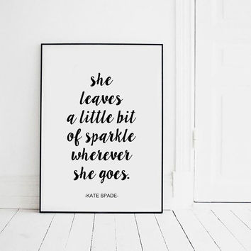 Printable Kate Spade Quote, Fashion Quote, Fashion Gift, Printable Wall Art , Dorm Room Decor, College Student Gift, College Dorm Decoration