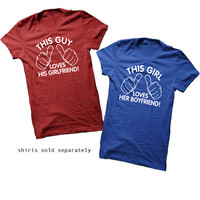 This Girl Loves Her Boyfriend. T-Shirt for Girl Teenage Girl Teenager. Shirt For Women College Student Relationship Couples Hands