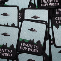 I Want To Buy Weed- Embroidered Patch