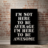 """Awesome Poster Home Decor Fitness Motivation Fitness Motivational Print Gym Motivational Poster """"Im not here to be average"""" GYM POSTER PRINT"""