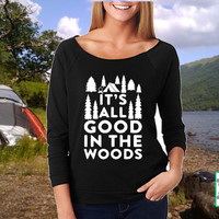 It's All Good In The Woods - Camping - Tent - Outdoors Raw Edge 3/4-Sleeve Raglan