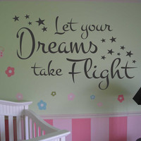 Vinyl Wall Lettering Words Quotes Nursery Dreams take Flight script