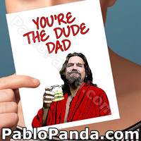 Fathers Day Cards | The Big Lebowski | Jeff Bridges The Dude First Fathers Day Fathers Day Gift Gift For Dad Funny Card For Him Fathers Day
