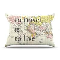 """Catherine Holcombe """"To Travel Is To Live"""" Color Map Pillow Case"""