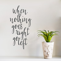 Go Left Wall Quote Decal