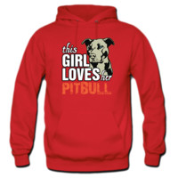 this girl loves her pittbull HOODIE