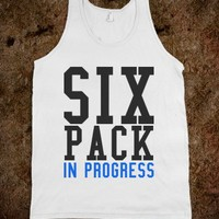SIX PACK IN PROGRESS TANK