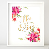 Hello Spring, inspirational printable quote art featuring watercolor flowers