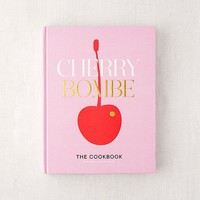 Cherry Bombe: The Cookbook By Kerry Diamond & Claudia Wu | Urban Outfitters