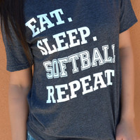 Eat. Sleep. Softball. Repeat. Tee