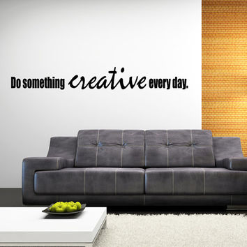 Do Something Creative Inspiring Bedroom or Office Wall Decal Quote Art Inspirational Wall Decor Quotes