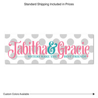 Sisters Make the Best Friends | Personalized Baby Girl Gifts | Sisters Sibling Gifts | Baby Girl Nursery | Twin Baby Girl Shower Gift