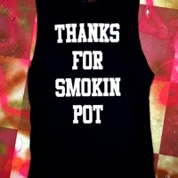 SWEET LORD O'MIGHTY! THANKS FOR SMOKING POT IN BLACK
