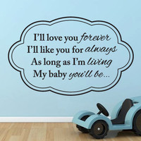 """Wall Vinyl Nursery Quote - """"Love You Forever""""  -  (24"""" x 15"""")"""