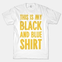 This Is My Black and Blue Shirt