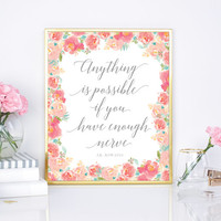 Anything is possible, inspirational quote printable, 8x10 print, floral script quote print, nursery wall decor, floral watercolor print, diy