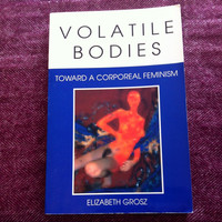 Volatile Bodies: Towards A Corporeal Feminism by Elizabeth Grosz, feminist book. Comes with mystery feminist bracelet made by me! Feminism.