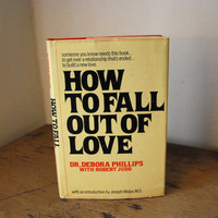 """Self-Help """"How To Fall Out of Love"""" Book, 1978"""