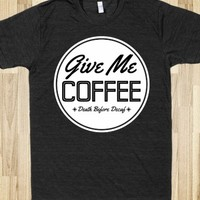 Give Me Coffee(DARK)