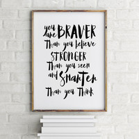"""Motivational quote """"You are brave"""" Typography poster Home decor Room art Wall artwork Printable quote Inspirational poster Nursery poster"""